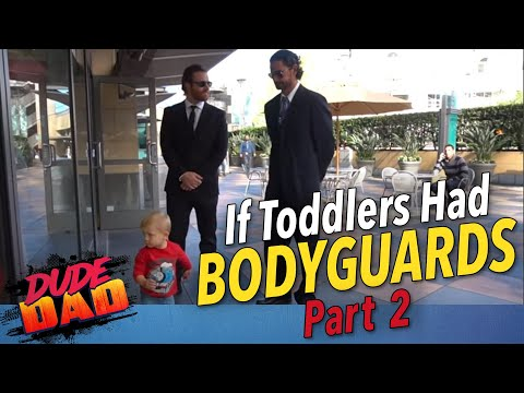 If Toddlers Had Bodyguards | Part 2