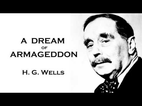 H. G. Wells | A Dream of Armageddon Audiobook Short Story