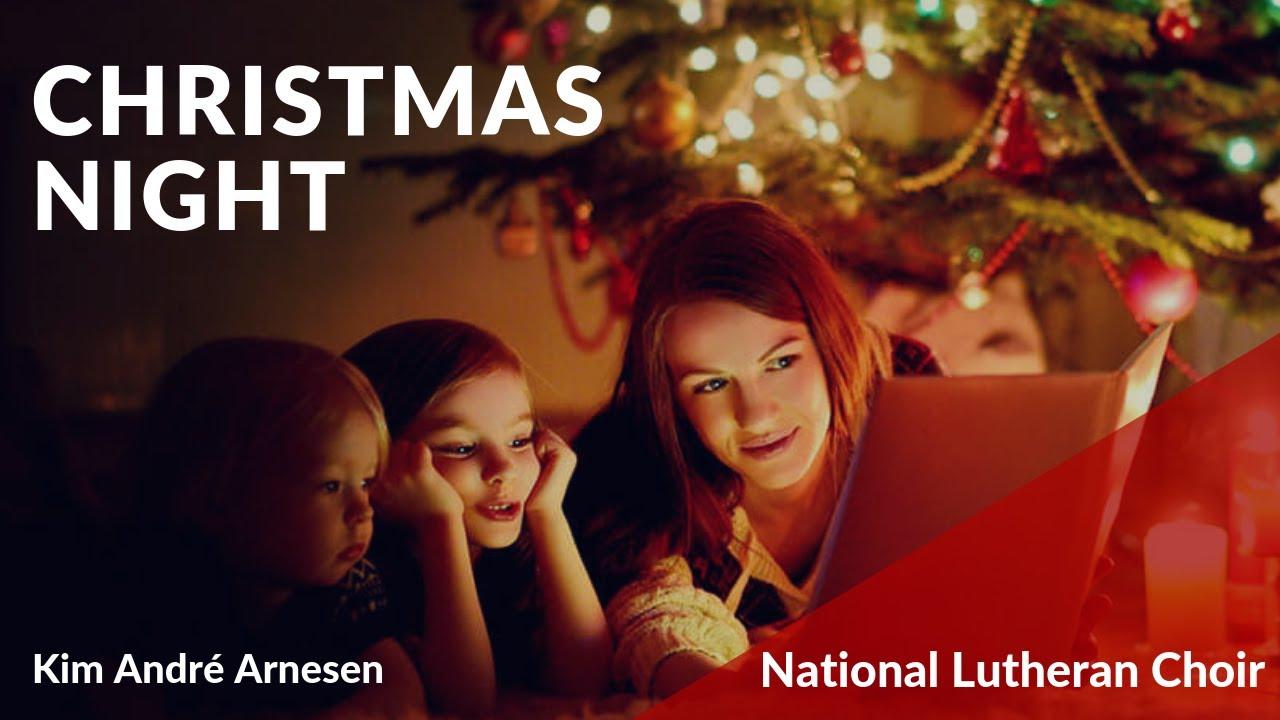 Christmas Night   Arnesen | National Lutheran Choir
