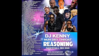 DJ KENNY NUH DRY THROAT REASONING DANCEHALL MIX OCT 2020