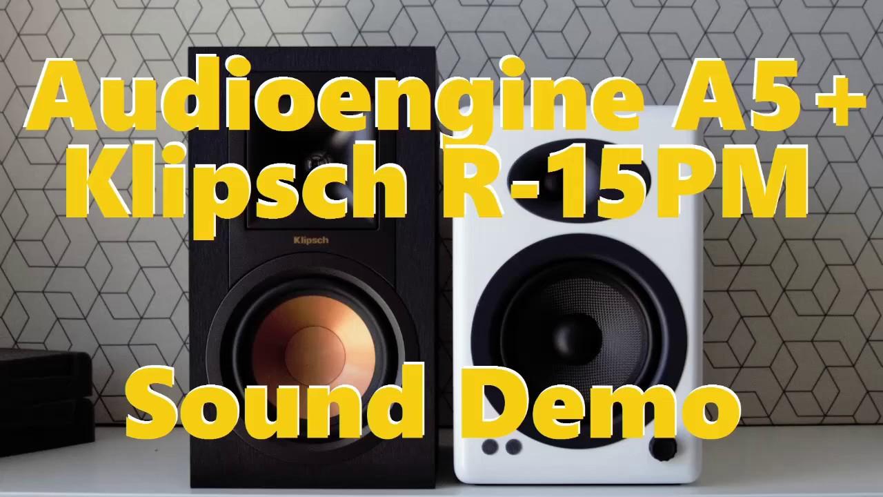 Audioengine A5 Vs Klipsch R 15PM