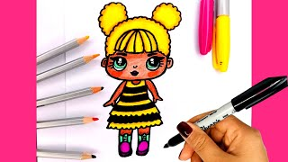 Vẽ và tô màu BÚP BÊ LOL SURPRISE/How To Draw Queen Bee LOL Surprise/THƯ VẼ