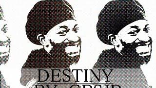 Destiny By GRSJR