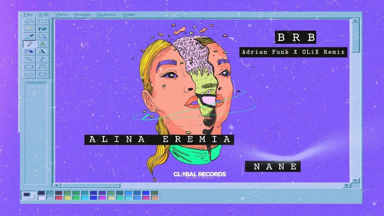 Alina Eremia x NANE - BRB   Adrian Funk X OLiX Remix