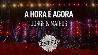 """Baixar Jorge e Mateus - A Hora É Agora (""""Festeja 2013"""") [Áudio Oficial]"""