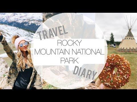ROCKY MOUNTAIN NATIONAL PARK TRAVEL DIARY || 2017