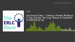 Adrienne Gear - Literacy Power Workout 2 Day...