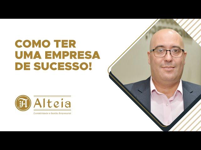 Como ter uma empresa de sucesso!