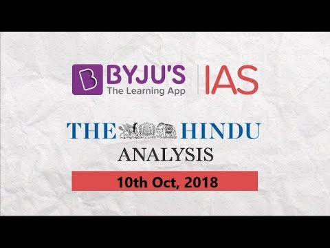 'The Hindu' Analysis for Oct 10, 2018.