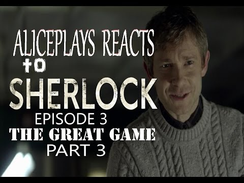 SHERLOCK EPISODE 3  REACTION | THE GREAT GAME PART 3