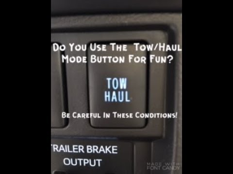 Do You Use The Tow/Haul Mode Button For Fun? Be Careful In These Conditions!