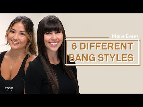 6 Different Bang Styles | ipsy Mane Event