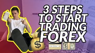 3 Steps To Starting Trading Forex | Make $100 a Day