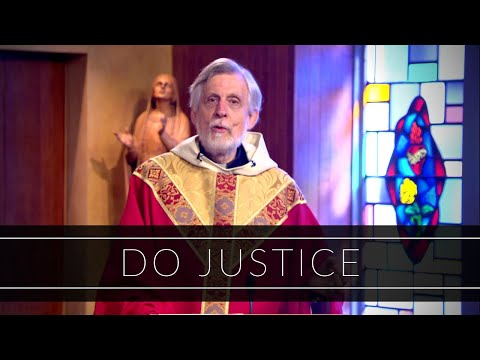 Do Justice | Homily: Father Ron Barker