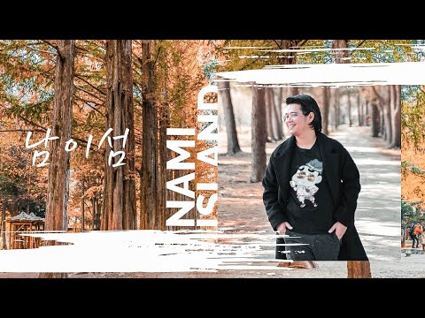 PART 1: NAMI ISLAND + GUIDE ON HOW TO GO THERE