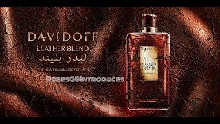 Introducing Leather Blend by Davidoff (Amazing!)