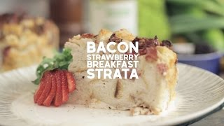 Bacon Strawberry Breakfast Strata