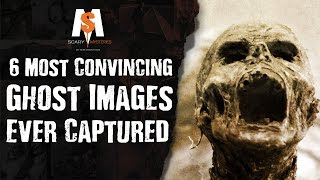 TOP 6 Most Convincing GHOST Images Ever Captured (NEW Image never seen before!)
