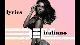 Wolfine BELLA - lyrics ( traduzione italiano )