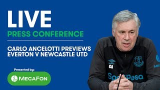 LIVE! CARLO ANCELOTTI'S PRESS CONFERENCE: EVERTON v NEWCASTLE UTD