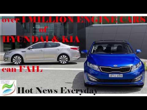 Hot News Everyday: over 1 million engine cars of HYUNDAI and KIA can fail
