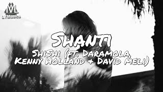 shishi-shanti-feat-daramola-kenny-holland-david-meli-lyrics