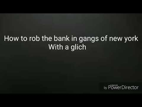 How to rob the bank in gangs of newyork