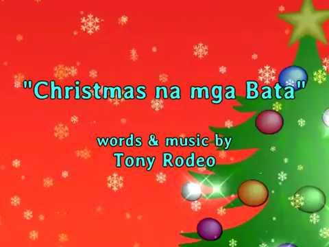CHRISTMAS NA MGA BATA ( Minus one ) Tony Rodeo