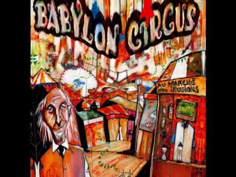 Babylon Circus - Au marché des illusions