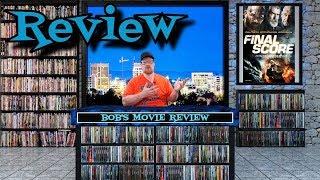 Final Score Review (2018) - Action
