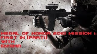 Medal Of Honor 2010 Mission 1: First In [Part1]