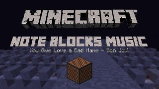 Minecraft | Note Block | You Give Love a Bad Name - Bon Jovi