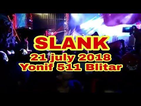 Slank terbaru 21 july 2018 yonif 511 Blitar