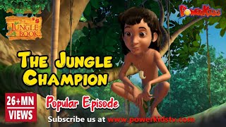 jungle book hindi Cartoon for kids | The Jungle Champion | Hindi kahaniya
