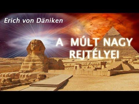 Erich von Däniken  - A Múlt Nagy Rejtélyei Ősi Idegenek