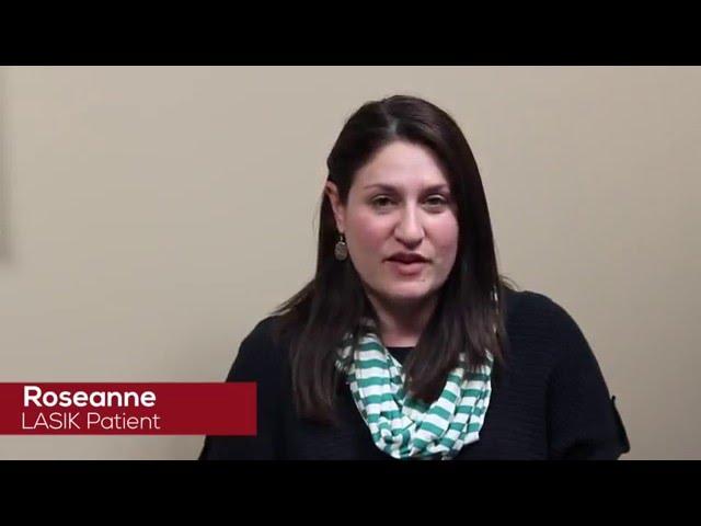 Roseanne's LASIK Experience
