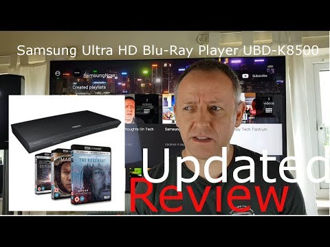 Samsung Ultra HD Blu-Ray Player UBD-K8500 In Depth Review - after 8 weeks use