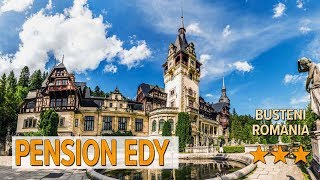 Pension Edy hotel review Hotels in Busteni Romanian Hotels