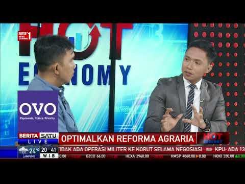 Hot Economy: Optimalkan Reforma Agraria #3