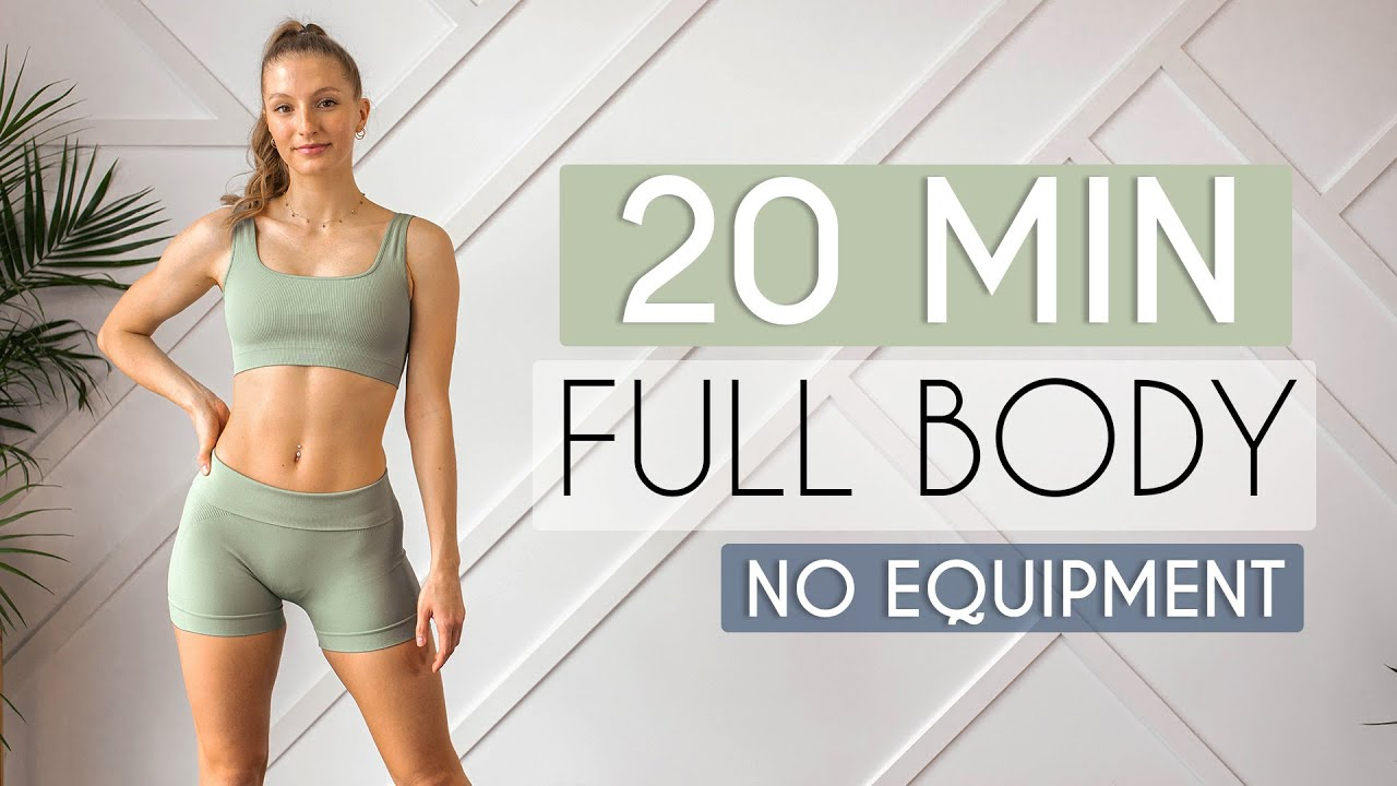 20 MIN FULL BODY HOME WORKOUT – No Equipment