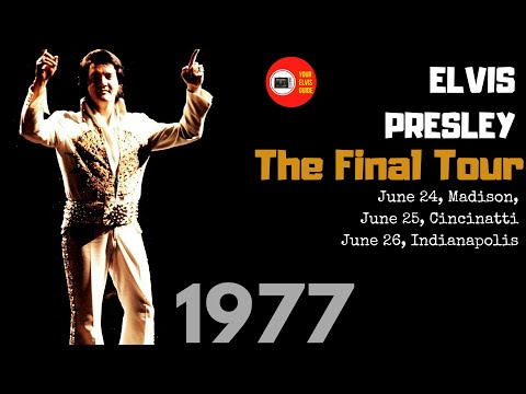 Elvis Presley | June 1977 The Final Tour | Your Elvis Guide