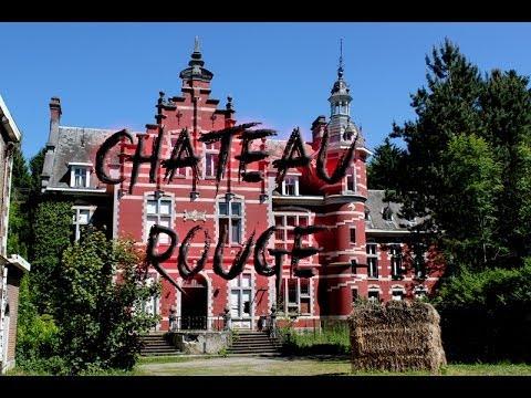 [URBEX] [ #1 Le Chateau Rouge ]