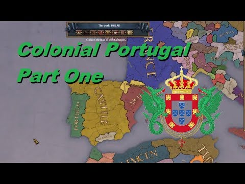 Europa Universalis 4 | Colonial Portugal Episode 1