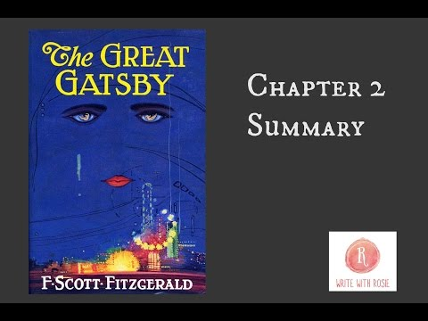 The Great Gatsby by F. Scott Fitzgerald - Chapter 2 Summary