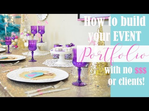 How To Start Your Event Portfolio With No Money Or Clients!!