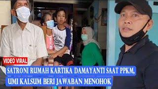 Satroni Rumah Kartika Damayanti saat PPKM, Siapa Sangka Umi Kalsum Berikan Jawaban Menohok