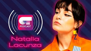 OT Podcast Ep. 03    🕊 ¡Natalia Lacunza nos lo cuenta todo! 🕊
