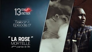 """13 eme Metier EPI 17 Rose Mortelle """" fin """""""