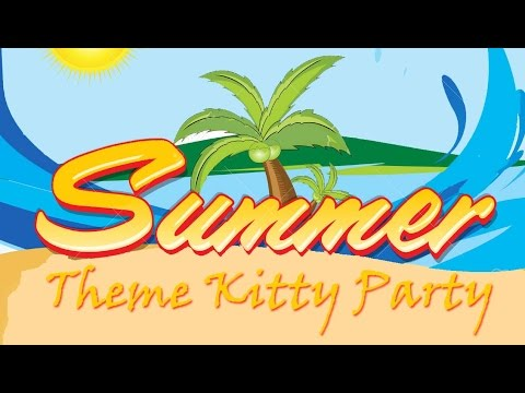Summer Theme Kitty Party Watch My Live Kitty Party Video Youtube