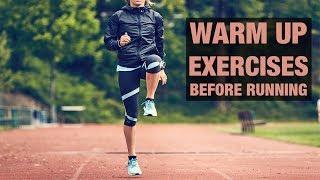 Warm - up Routine Before Running (Marathon training/Trail Running)